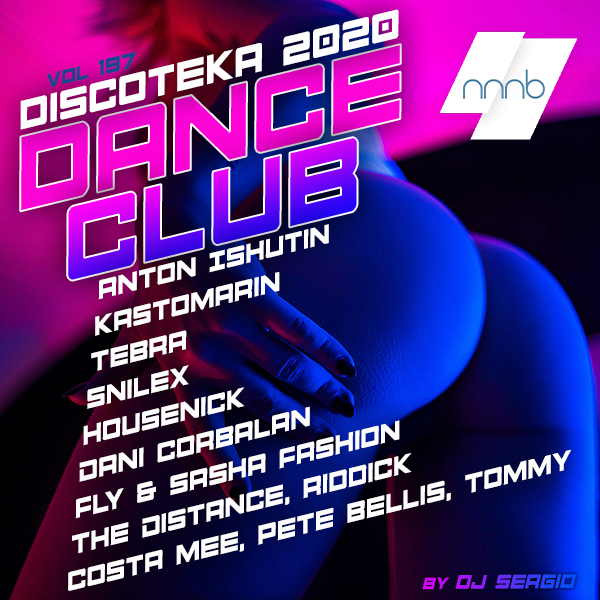 Дискотека 2020 Dance Club Vol.197 (2020/NNNB)
