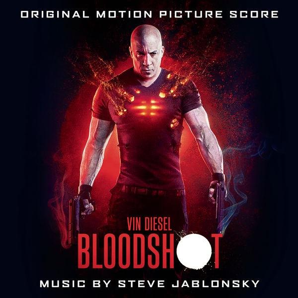 OST - Бладшот / Bloodshot [Music by Steve Jablonsky] (2020)