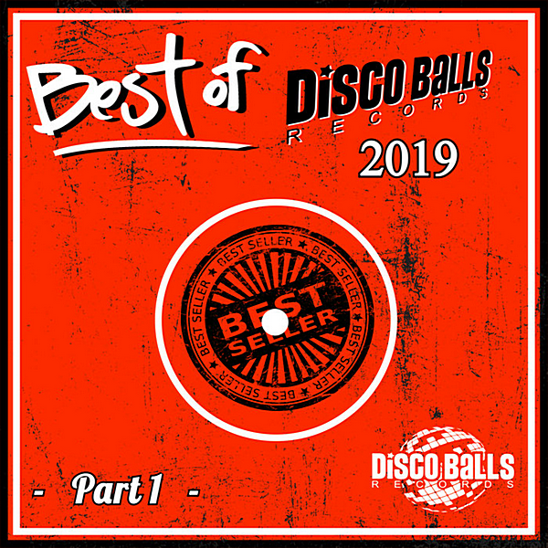 VA - Best Of Disco Balls Records 2019 Part 1 (2020)