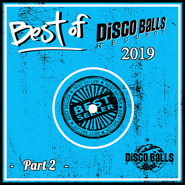 VA - Best Of Disco Balls Records 2019 Part 2 (2020)