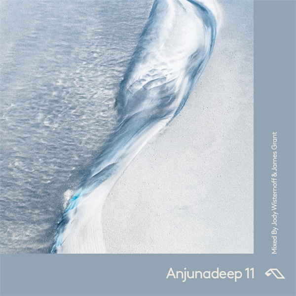 VA - Anjunadeep 11 [Mixed by Jody Wisternoff & James Grant] (2020)