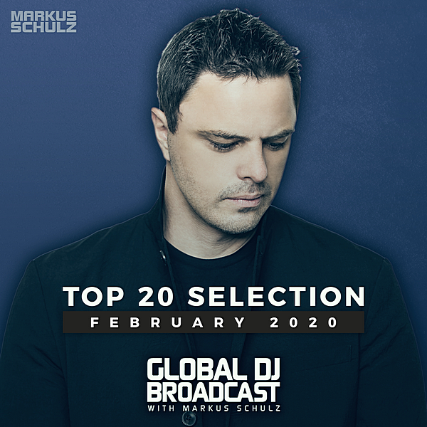 VA - Global DJ Broadcast: Top February 2020 (2020)