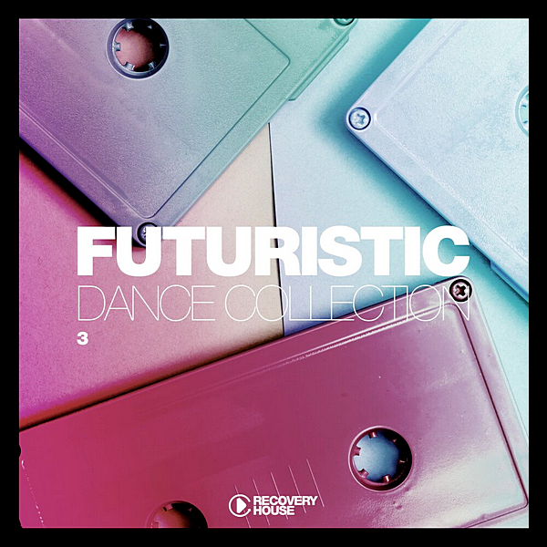VA - Futuristic Dance Collection Vol.3 (2020)