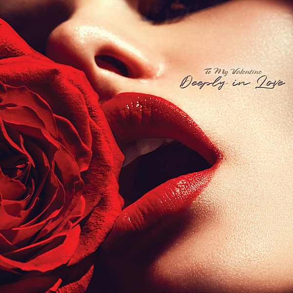 VA - To My Valentine: Deeply In Love (2020)