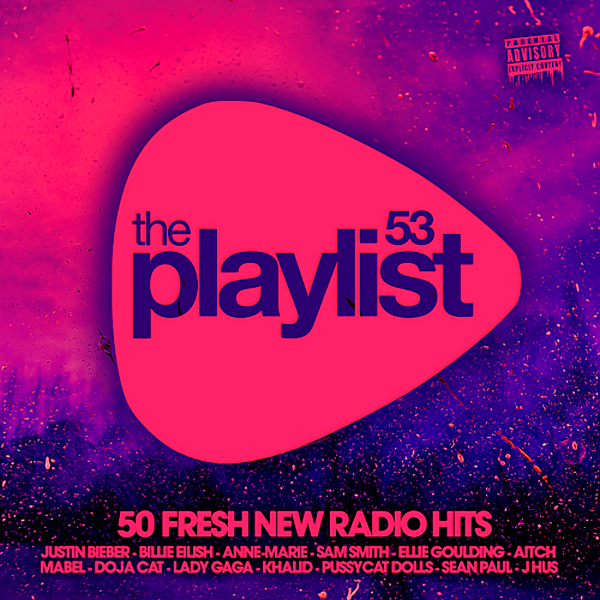 VA - The Playlist 53: 50 Fresh New Radio Hits (2020)
