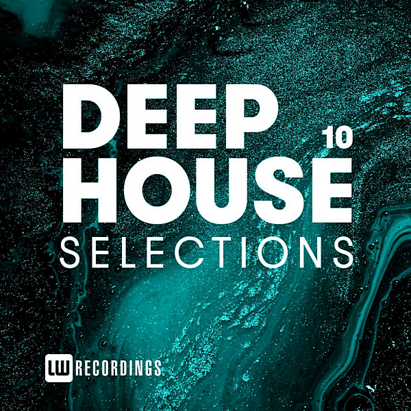 VA - Deep House Selections Vol.10 (2020)