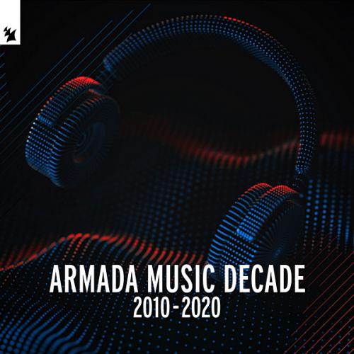 Armada Music: Decade [2010-2020]
