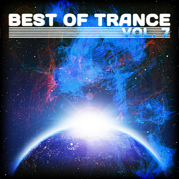 VA - Best Of Trance Vol.7 (2020)