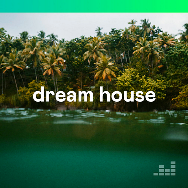 VA - Dream House (2020)