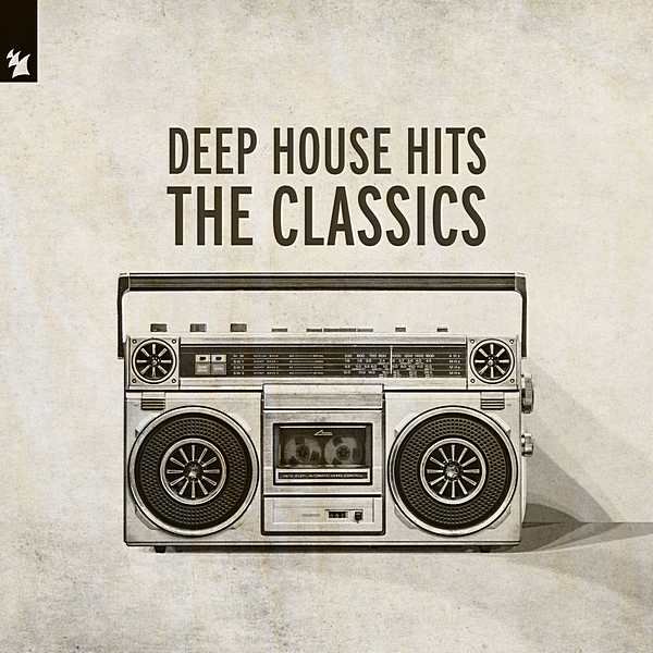 VA - Deep House Hits: The Classics [Armada Music] (2020)