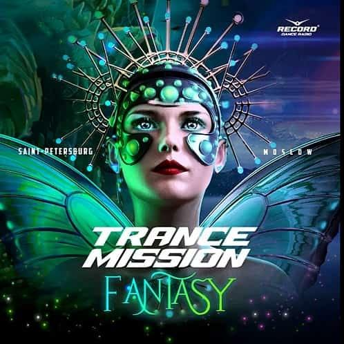 VA - Trance Mission: Fantasy (2020)
