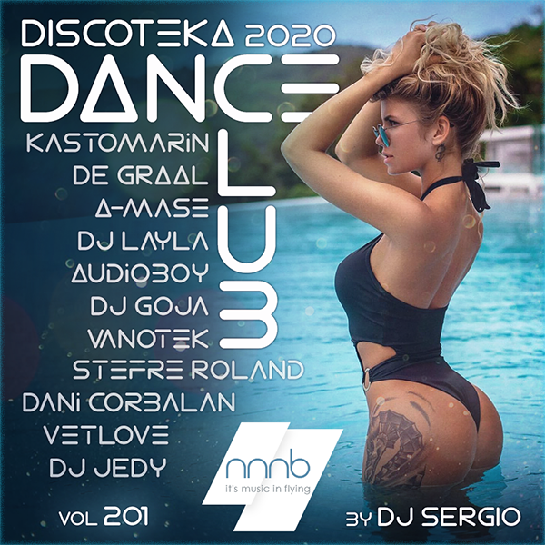 VA - Дискотека 2020 Dance Club Vol. 201 (2020/NNNB)