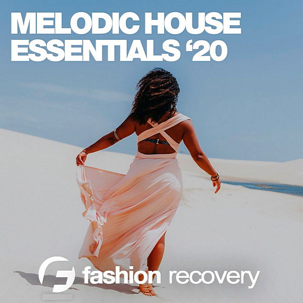 VA - Melodic House Essentials '20 (2020)