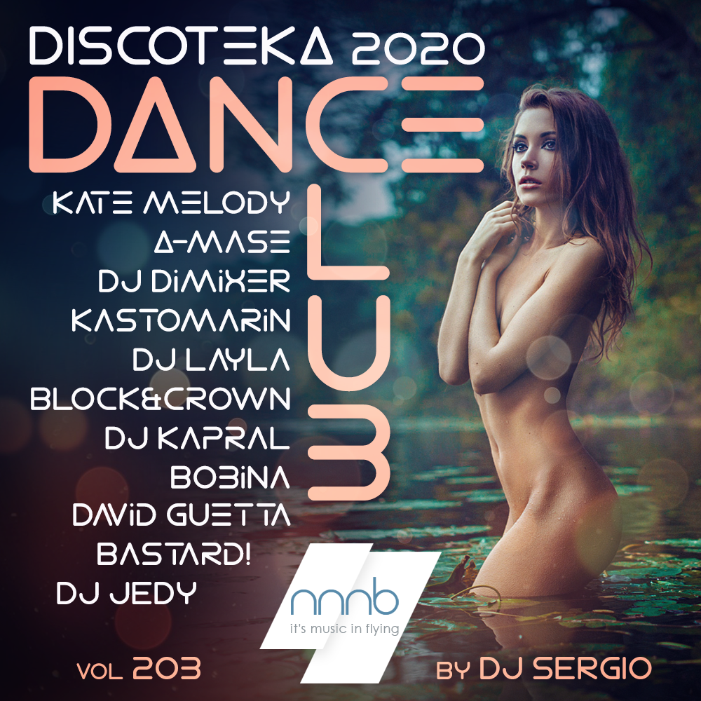 VA - Дискотека 2020 Dance Club Vol. 203 (2020/NNNB)