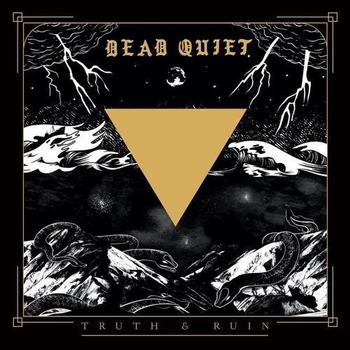 Dead Quiet - Truth and Ruin (2020/FLAC)