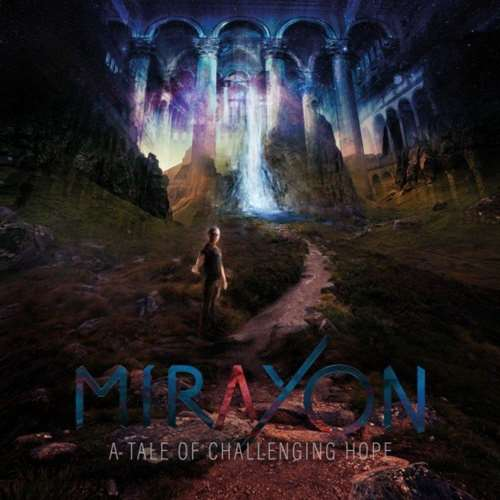 Mirayon - A Tale of Challenging Hope (2020/FLAC)