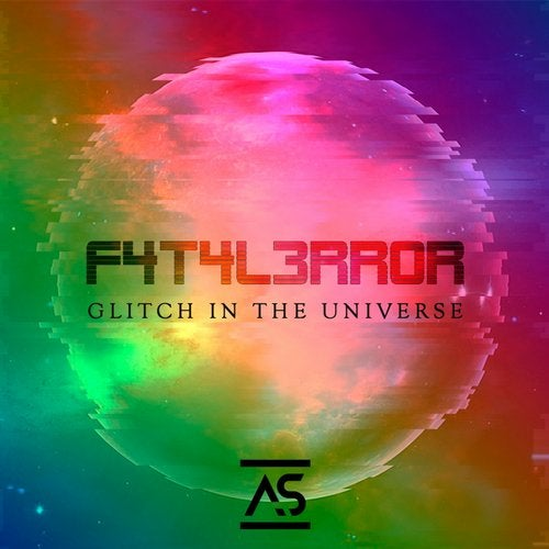 F4T4L3RR0R - Glitch In The Universe (2020)