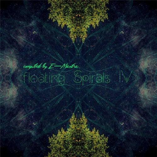 VA - Floating Spirals IV (Compiled by E-Mantra) (2020/FLAC) Melusine Records