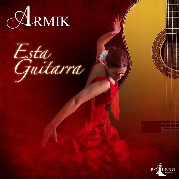 Armik - Esta Guitarra (2020/FLAC)