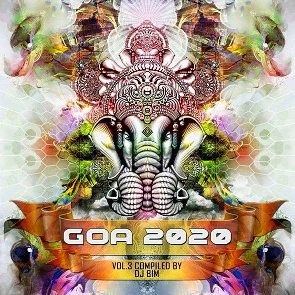VA - Goa 2020 Vol. 3 [Compiled by DJ BiM] (2020)