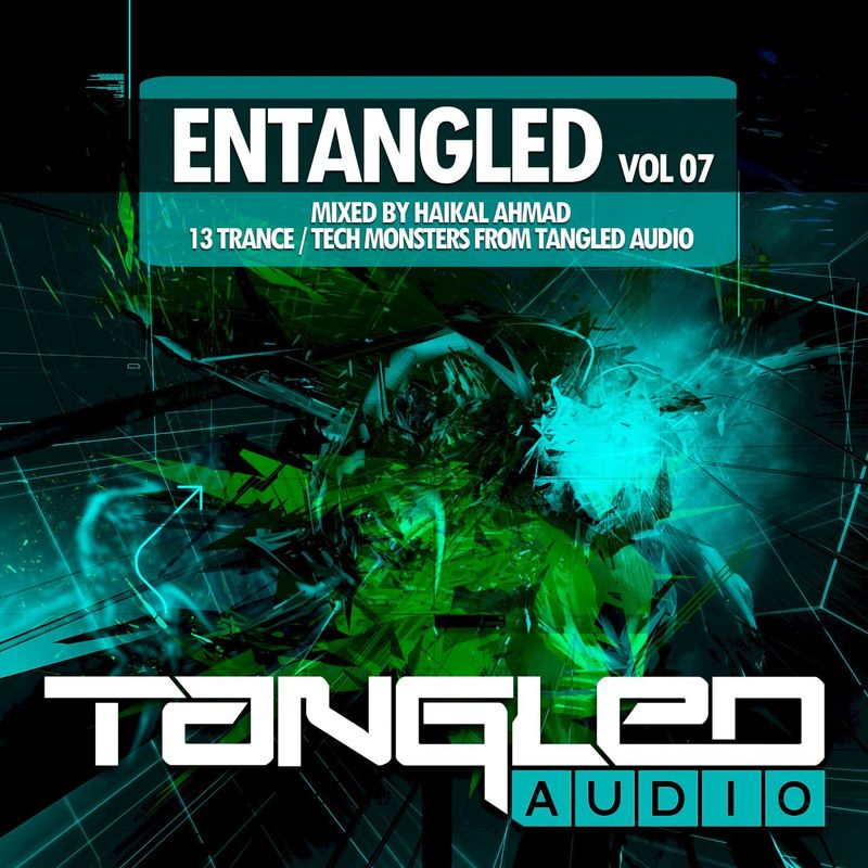 VA - EnTangled Vol.07 (Mixed by Haikal Ahmad) (2020)