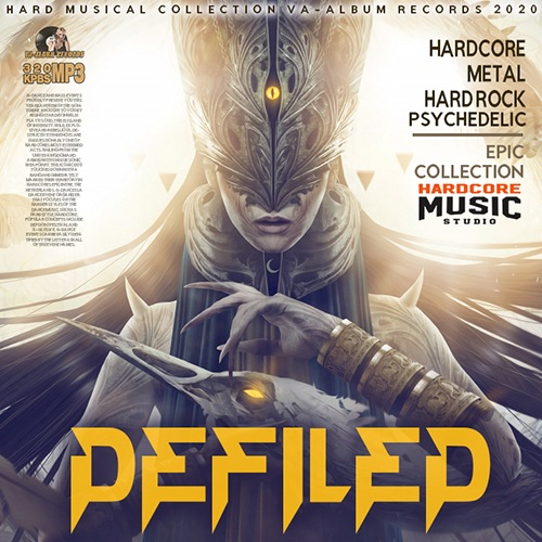VA - Defiled: Hardcore Collection (2020)