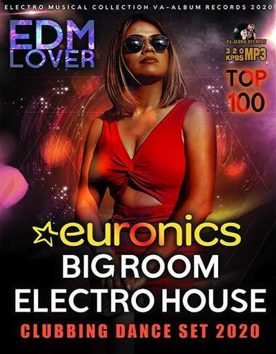 VA - Euronics Big Room Electro House (2020)