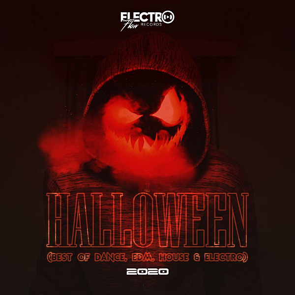 VA - Halloween 2020: Best Of Dance, EDM, House & Electro (2020)