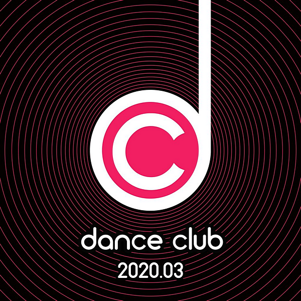 VA - Dance Club 2020.03 (2020)