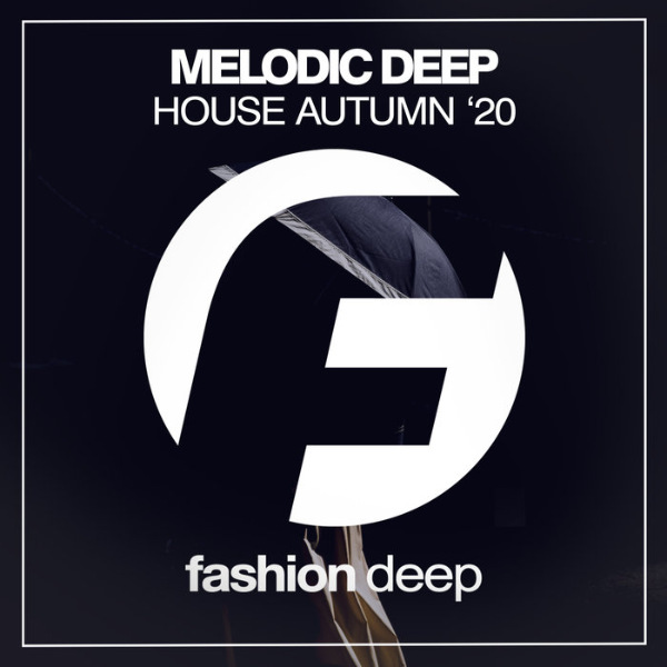 VA - Melodic Deep House Autumn '20 (2020)