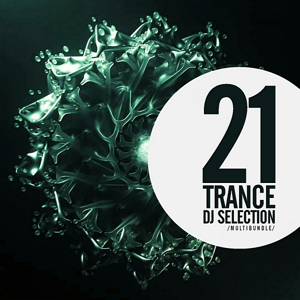VA - 21 Trance DJ Selection Multibundle (2020)