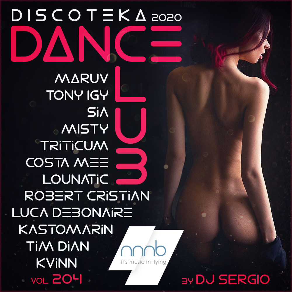 VA - Дискотека 2020 Dance Club Vol. 204 от NNNB (2020)
