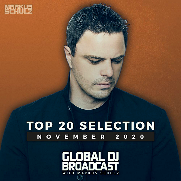 VA - Global DJ Broadcast: Top 20 November 2020 [Extended Version] (2020)