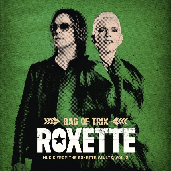 Roxette - Bag of Trix Vol.2 [Music From the Roxette Vaults] (2020)