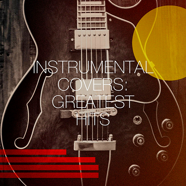 VA - Instrumental Covers: Greatest Hits (2020)