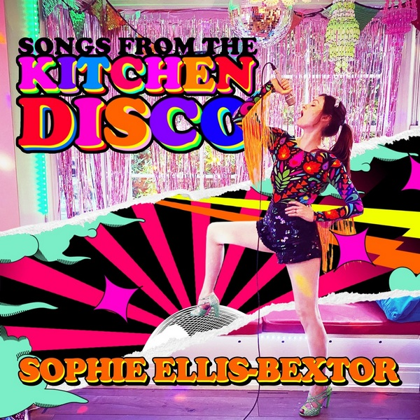 Sophie Ellis-Bextor - Songs From The Kitchen Disco [Greatest Hits] (2020/FLAC)