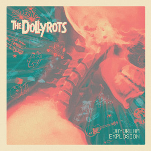 The Dollyrots - Daydream Explosion (2019)